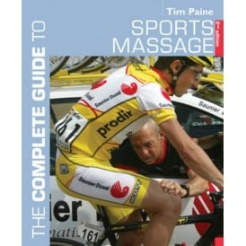 The Complete Guide to Sports Massage